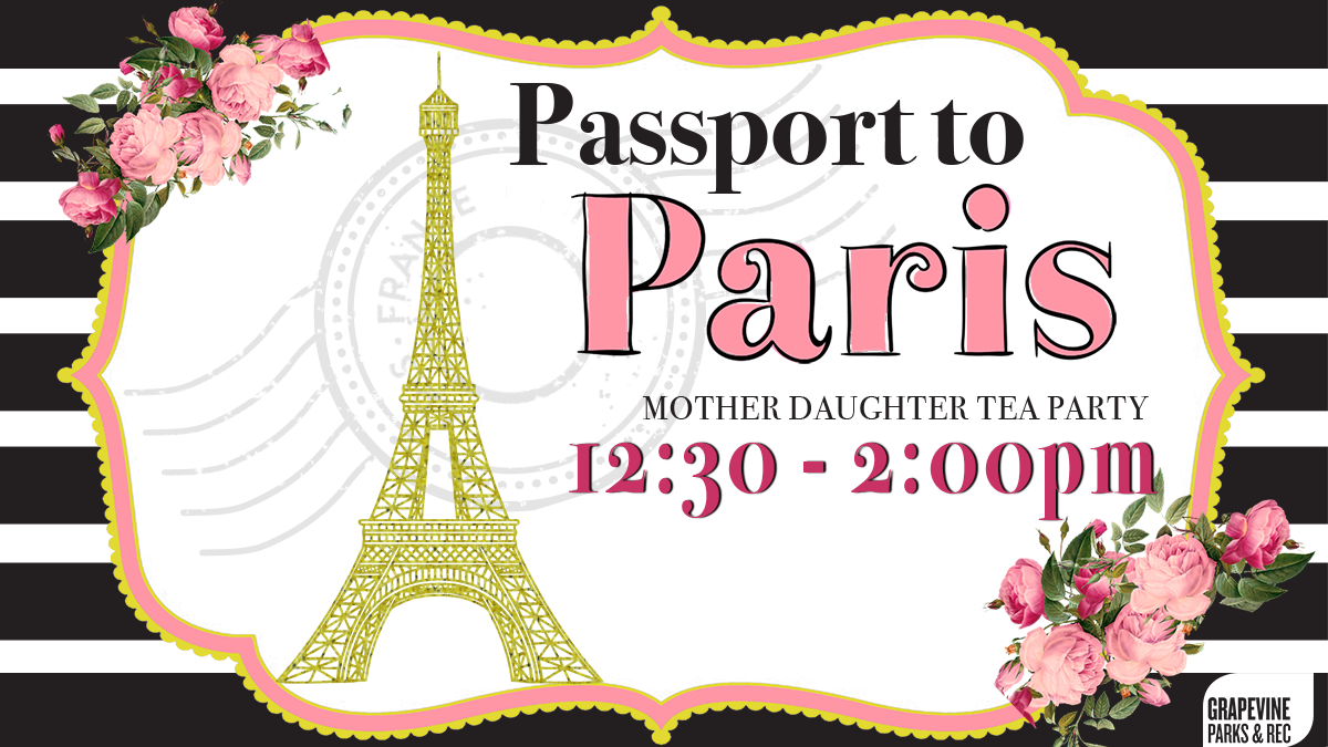 Passport to Paris – 12:30-2:00pm