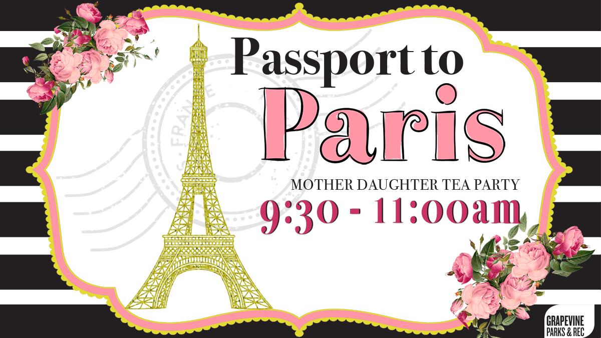 Passport to Paris – 9:30-11:00am